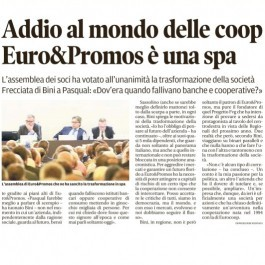 Addio al mondo delle coop. Euro&Promos; è una spa